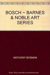 Paperback BOSCH ~ BARNES & NOBLE ART SERIES Book