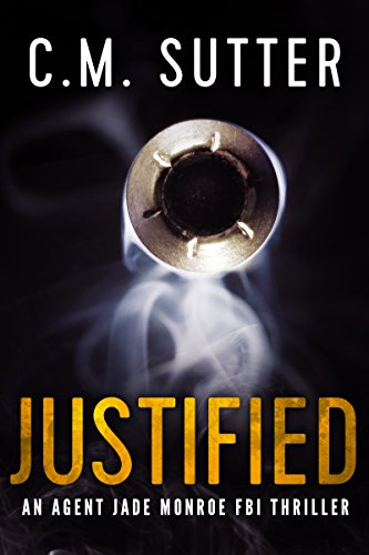 Justified: An Agent Jade Monroe FBI Thriller Book 2 cover