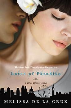 Gates of Paradise: A Blue Bloods Novel by [de la Cruz, Melissa]