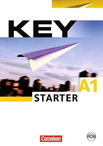 Key - Aktuelle Ausgabe: A1 - Key Starter: Kursbuch mit CD