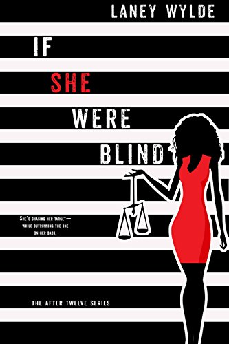 - If She Were Blind (The After Twelve Series Book 1)