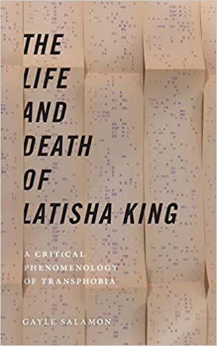 The life and death of Latisha King: a critical phenomenology of transphobia