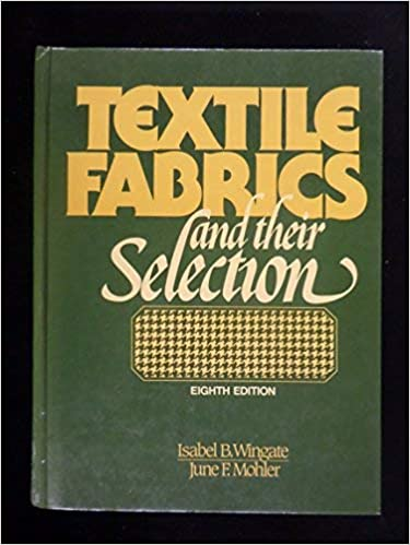 Textile Fabrics and Their Selection