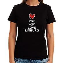 Idakoos Keep calm and love Limburg chalk style Playera Mujer