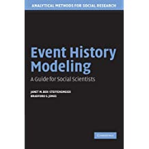Event History Modeling: A Guide for Social Scientists