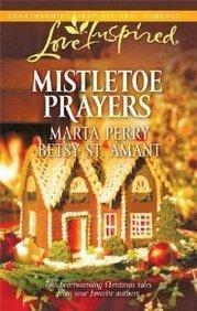 Mistletoe Prayers (Love Inspired #591) pdf epub