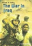 The War in Iraq, David Downing, 1403462615