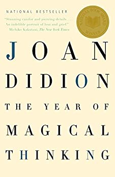 The Year of Magical Thinking (Vintage International) by [Didion, Joan]