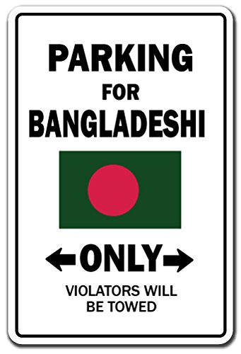Parking for Bangladeshi Only National Pride Sign | Indoor/Outdoor | Funny Home Décor for Garages, Living Rooms, Bedroom, Offices | SignMission Bangladesh Flag National Pride Love Decoration ()