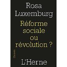 RÉFORME SOCIAL OU RÉVOLUTION ?