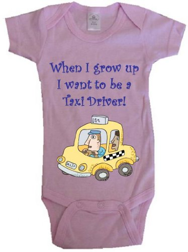 WHEN I GROW UP I WANT TO BE A TAXI DRIVER - BigBoyMusic Baby Designs - Pink Baby One Piece Bodysuit - size Large (18-24M) (The Cab Grow Up And Be Kids)