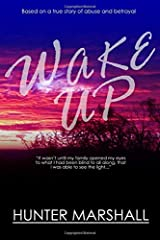 Wake Up!: Based on a true story of abuse and betrayal Paperback
