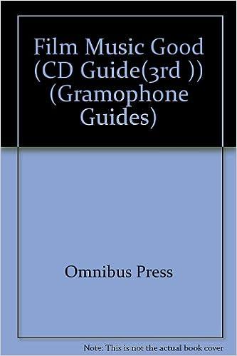 Descargar Libros Sin Registrarse Gramophone Film Music: Good Cd Guide Epub