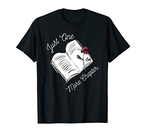 Just-One More-Chapter',Reading',Readers,Books,Lovers,T-shirt from BookLoversGift