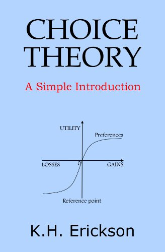 Choice Theory: A Simple Introduction (Simple Introductions)