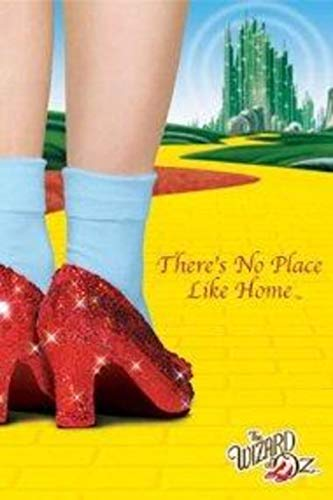Global Prints Wizard of Oz No Place Like Home Movie Poster 24x36 inch ()
