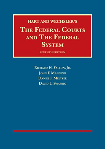 The Federal Courts and The Federal System (University Casebook Series) cover