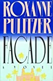 Facade, Roxanne Pulitzer, 0671743325