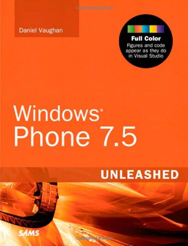 [PDF] Windows Phone 7.5 Unleashed Free Download | Publisher : Sams | Category : Computers & Internet | ISBN 10 : 0672333481 | ISBN 13 : 9780672333484