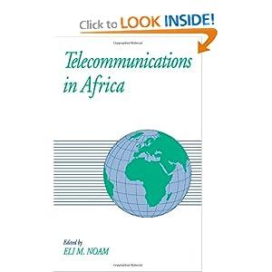 Telecommunications in Africa Eli M. Noam