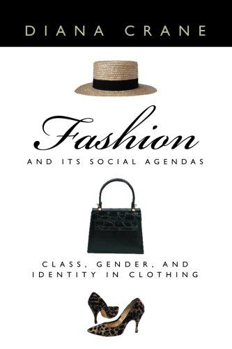 Fashion and Its Social Agendas: Class, Gender, and Identity in (Costume Express San Diego)