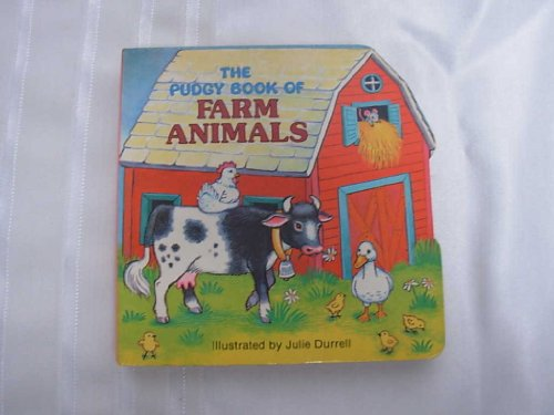 The Pudgy Book of Farm Animals (Pudgy Board Books)