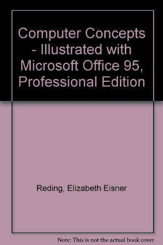 Computer Concepts - Illustrated Standard Edition and Microsoft Office for Windows 95, Professional Edition  - Illustrate
