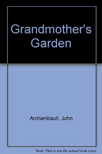 Grandmothers Garden - Grandmother's Garden