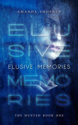Elusive Memories (The Hunted Book 1)