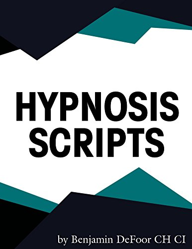 Hypnosis Scipts Book: Hypnotherapy Scripts for the