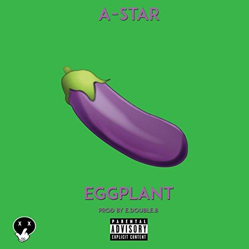 - Eggplant [Explicit]