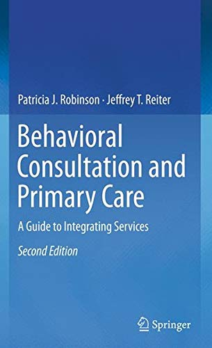 Books : Behavioral Consultation and Primary Care: A Guide to Integrating Services