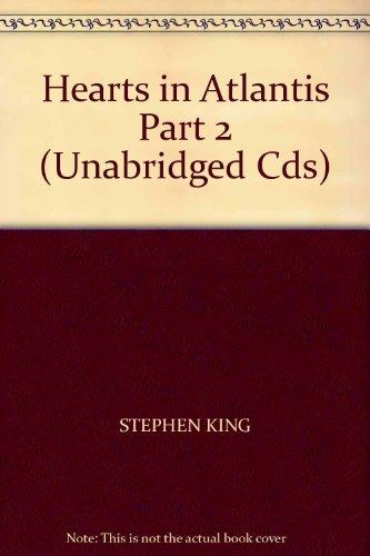 Hearts in Atlantis Part 2 (Unabridged Cds)