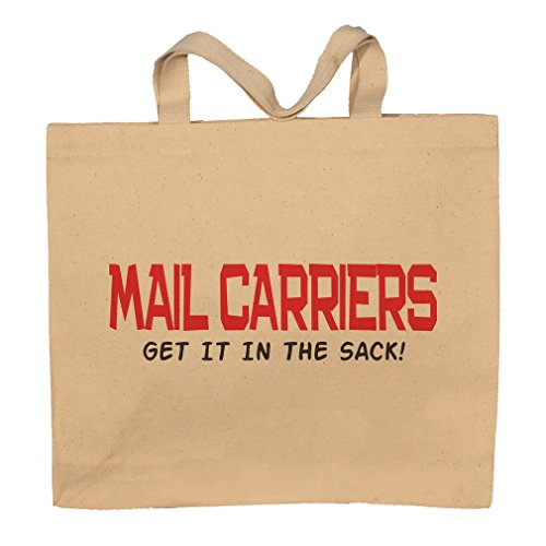 Mail Carriers Get It In The Sack! Tote Bag