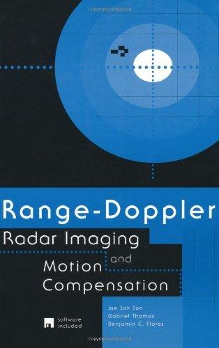 Range-Doppler Radar Imaging and Motion Compensation (Artech House Radar Library) (Range Doppler Radar Imaging And Motion Compensation)
