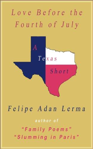 Love Before the Fourth of July (Adan's Galveston Texas Books) by [Lerma, Felipe Adan]