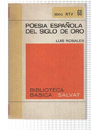 Poesia española del siglo de oro: Amazon.es: Luis Rosales: Libros