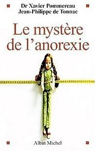 Le mystère de l'anorexie par Xavier Pommereau