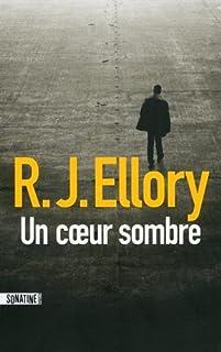Un coeur sombre, Ellory, Roger Jon