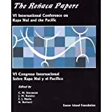 The Renaca Papers : VI International Conference on Rapa Nui and the Pacific - VI Congreso Internacional sobre Rapa Nui y el Pacifico, STEVENSON (Christopher) et al editors, 1880636085