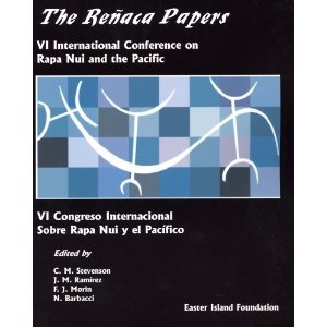 The Renaca Papers VI International Conference on Easter Island and the Pacific PDF