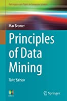 Principles of Data Mining, 3rd Edition Front Cover