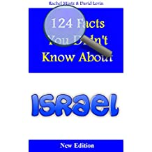124 Facts You Didn't Know About Israel: New Edition 2016