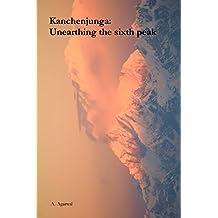 Kanchenjunga: Unearthing the sixth peak
