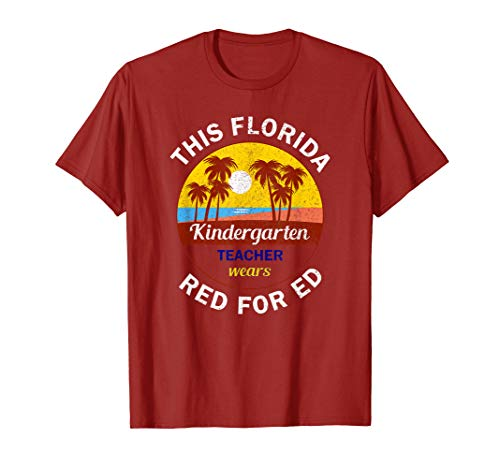 Red For Ed Shirt Florida Kindergarten Teacher Protest Tshirt