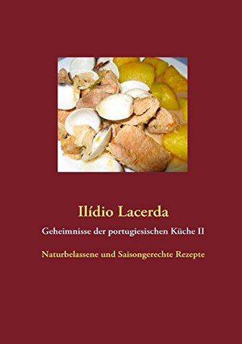 geheimnisse-der-portugiesischen-kche-ii-naturbelassene-und-saisongerechte-rezepte