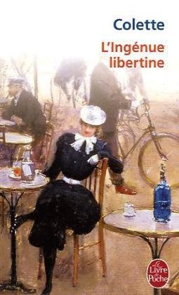 L Ingenue Libertine (Ldp Litterature) (French Edition)