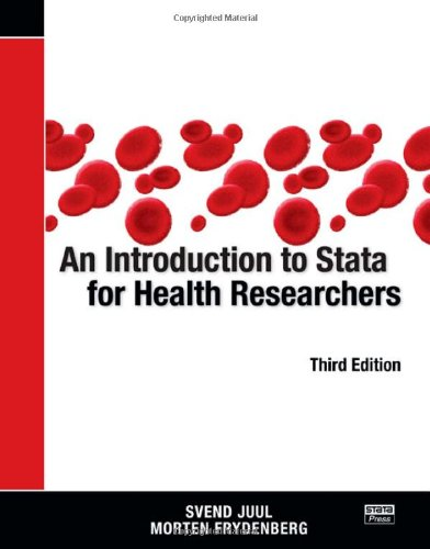 An Introduction to Stata for Health Researchers, Third Edition