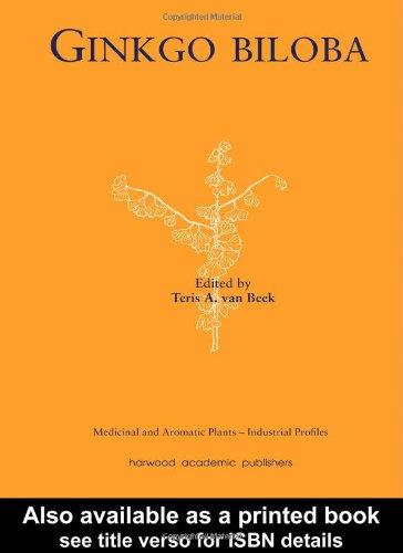 Ginkgo Biloba (Medicinal and Aromatic Plants - Industrial Profiles) PDF