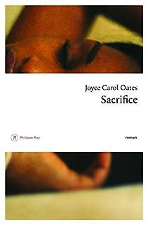 Sacrifice, Oates, Joyce Carol